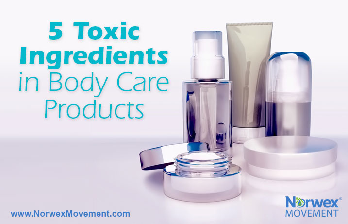 5 Toxic Ingredients in Body Care Products